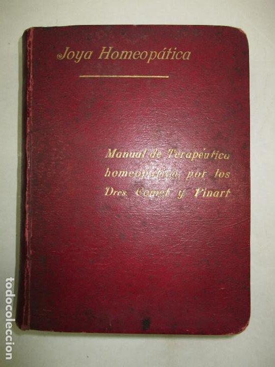 Libros antiguos: JOYA HOMEOPÁTICA. MANUAL DE TERAPÉUTICA HOMEOPÁTICA. - COMET y PINART. 1904. - Foto 2 - 123177235