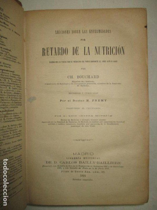 Libros antiguos: LECCIONES SOBRE LAS ENFERMEDADES POR RETARDO DE LA NUTRICIÓN..BOUCHARD, Ch. 1891. - Foto 2 - 123167004