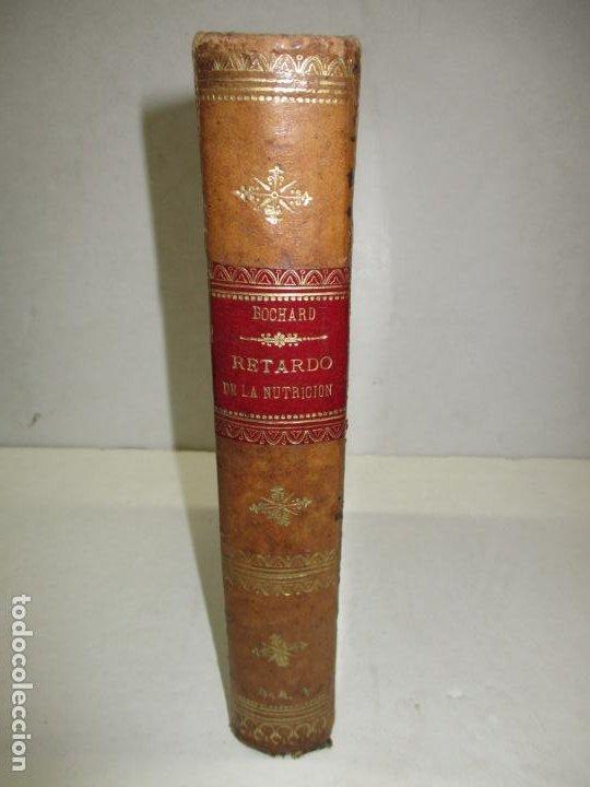 LECCIONES SOBRE LAS ENFERMEDADES POR RETARDO DE LA NUTRICIÓN..BOUCHARD, CH. 1891. (Libros Antiguos, Raros y Curiosos - Ciencias, Manuales y Oficios - Medicina, Farmacia y Salud)