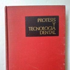 Libros antiguos: PROTESIS Y TECNOLOGIA DENTAL I, II, III. DR. PEDRO SÁNCHEZ CORDERO. Lote 184847983