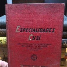 Libros antiguos: ESPECIALIDADES CUSÍ. ENFERMEDADES CUTÁNEAS Y VENÉREAS. 1935. Lote 186050362