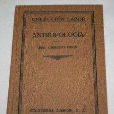 Libros antiguos: COLECCION LABOR, ANTROPOLOGIA, ERNST FRIZZI, LABOR 1925, LIBRO ANTIGUO. Lote 187547318
