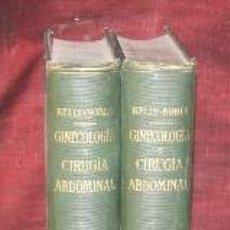 Libros antiguos: GINECOLOGIA Y CIRUJIA ABDOMINAL. EDIT. SLAVAT 1913. HOWARD A. KELLY. 2 TOMOS.. Lote 187921303