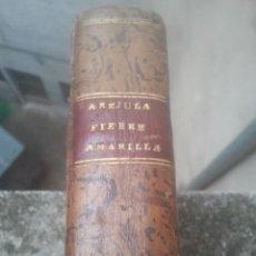 Libros antiguos: EPIDEMIA - CÁDIZ, MÁLAGA, ALICANTE, SEVILLA, MURCIA, CARTAGENA, CÓRDOBA ... PIEL, 1806 - VER FOTOS. Lote 187796157
