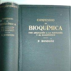 Libros antiguos: COMPENDIO DE BIOQUÍMICA CON APLICACIÓN A LA PATOLOGÍA Y AL DIAGNOSTICO 1928 1ª EDICIÓN LABOR. Lote 188497981