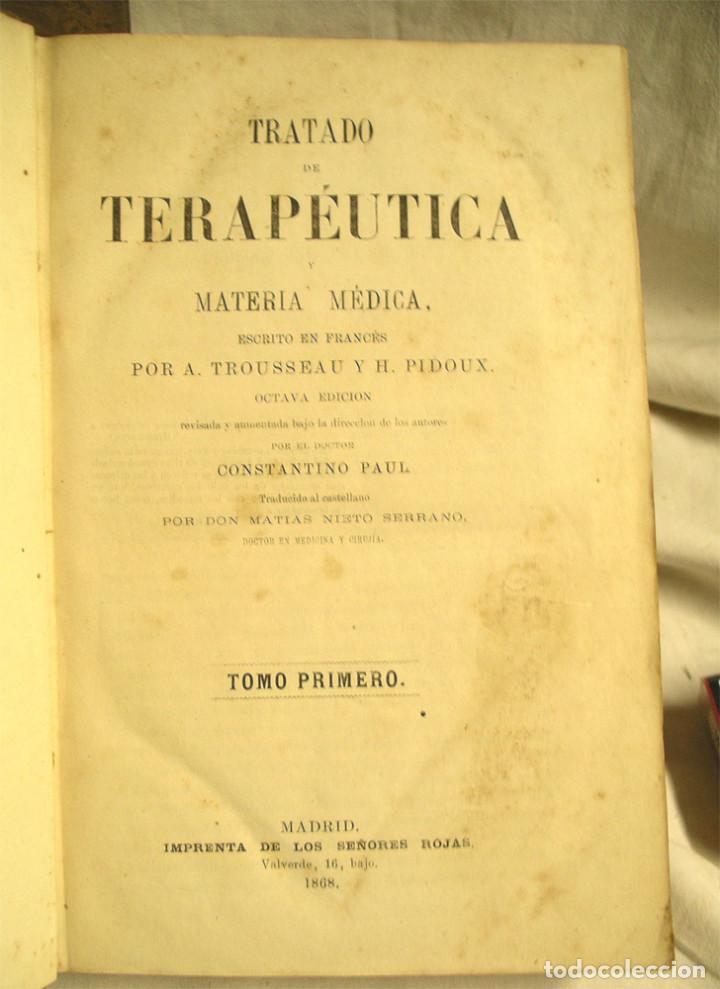 Libros antiguos: Tratado de la Terapeutica Trousseau 1869, completo 2 tomos, encuadernados piel y tapa dura - Foto 2 - 188717528