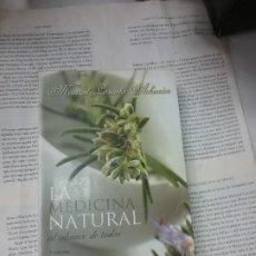 Libros antiguos: LA MEDICINA NATURAL AL ALCANCE DE TODOS MANUEL LAZAETA ACHARAN 2 EDICION . Lote 189118826