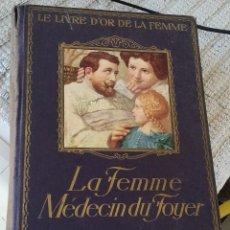 Libros antiguos: MEDICINA EN TORNO A LA MUJER. 1924. Lote 189268583