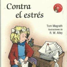 Libros antiguos: CONTRA EL ESTRES. Lote 189715322