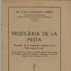 Libros antiguos: PROFILAXIA DE LA PESTA (DISCURS) BARCELONA 1933 IMPRENTA LA IBERICA. Lote 189739527