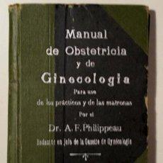 Livres anciens: PHILIPPEAU, A. F. - MANUAL DE OBSTETRICIA Y GINECOLOGÍA PARA USO DE LOS PRÁCTICOS Y DE LAS MATRONAS. Lote 190910366