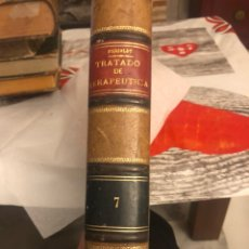 Libros antiguos: LIBRO TRATADO DE TERAPÉUTICA 1898. Lote 191543000