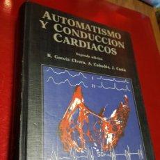 Libros antiguos: AUTOMATISMO Y CONDUCCIÓN CARDÍACOS-EDT.MCR-2ªEDICIÓN-1977-R.GARCÍA CIVERA+++-BUEN ESTADO-VER FOTOS. Lote 191647802