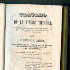 Libros antiguos: NUMULITE L1191 TRATADO DE FIEBRE TIFOIDEA J.B. LARROQUE 1840 SELLAS Y OLIVA BARCELONA. Lote 192035261