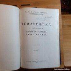 Libros antiguos: 2 TOMOS TERAPÉUTICA CON PRINCIPIOS FARMACOLOGÍA. 1945.. Lote 192087796