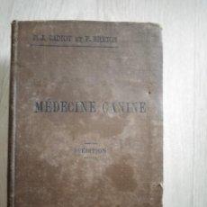 Libros antiguos: MEDICINE CANINE. PARÍS 1905.. Lote 192233842