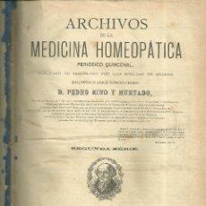 Libros antiguos: 3919. HOMEOPATIA -ARCHIVOS DE MEDICINA HOMEOPATICA - PEDRO RINO Y HURTADO - BARCELONA 1877 / 1879. Lote 193256407