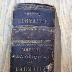 Libros antiguos: LA OFICINA POR FARMACIA, BOTICA PONTES DORVAULT 1889. Lote 194124512
