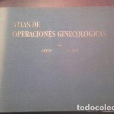 Libros antiguos: ATLAS DE OPERACIONES GINECOLOGICAS O.KASER - F.A.IKLE . Lote 194126026