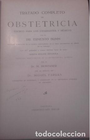 Libros antiguos: TRATADO COMPLETO DE OBSTETRICIA Dr. Ernesto Bumm. - Foto 2 - 194162431