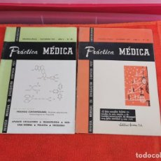 Libros antiguos: REVISTAS PRÁCTICA MÉDICA NÚMEROS 59Y60AÑO 1957. Lote 194265931