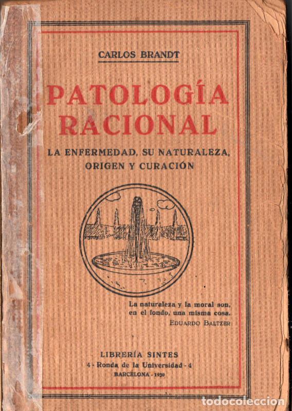 PATOLOGÍA RACIONAL (CARLOS BRANDT) (Libros Antiguos, Raros y Curiosos - Ciencias, Manuales y Oficios - Medicina, Farmacia y Salud)