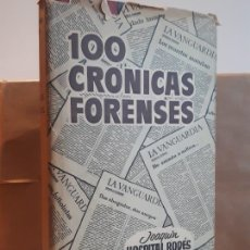 Libros antiguos: 100 CRONICAS FORENSES JOAQUIN HOSPITAL RODES. Lote 194378211