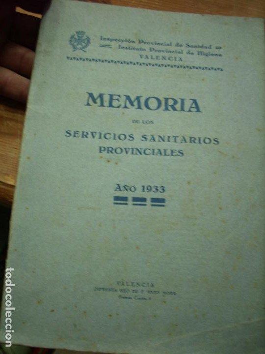 MEMORIA DE LOS SERVICIOS SANITARIOS PROVINCIALES (AÑO 1933). L.21095 (Libros Antiguos, Raros y Curiosos - Ciencias, Manuales y Oficios - Medicina, Farmacia y Salud)