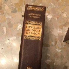 Libros antiguos: A.PEDRO-PONS M.SORIANO FORMULARIO MEDICO . Lote 194506441