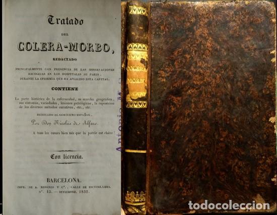 ALFARO, NICOLÁS DE. TRATADO DEL CÓLERA MORBO, REDACTADO PRINCIPALMENTE CON PRESENCIA DE LAS... 1832. (Libros Antiguos, Raros y Curiosos - Ciencias, Manuales y Oficios - Medicina, Farmacia y Salud)