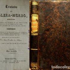Libros antiguos: ALFARO, NICOLÁS DE. TRATADO DEL CÓLERA MORBO, REDACTADO PRINCIPALMENTE CON PRESENCIA DE LAS... 1832.. Lote 194677622