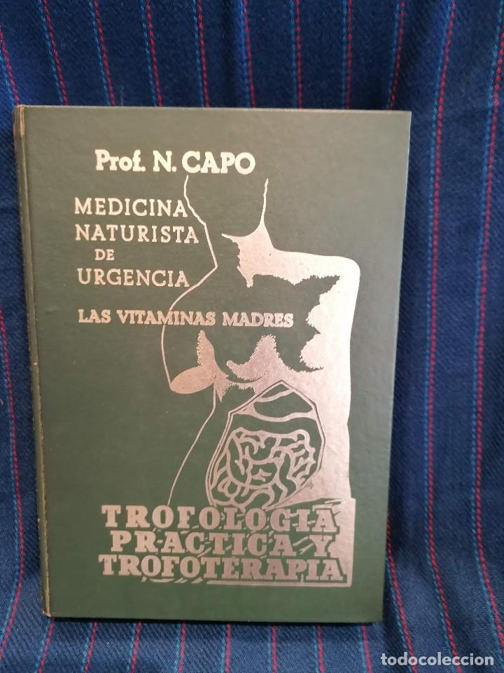 MEDICINA NATURISTA DE URGENCIA (Libros Antiguos, Raros y Curiosos - Ciencias, Manuales y Oficios - Medicina, Farmacia y Salud)