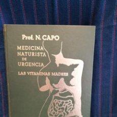 Libros antiguos: MEDICINA NATURISTA DE URGENCIA. Lote 194729798