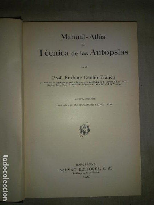 Libros antiguos: MANUAL ATLAS DE TECNICA DE LAS AUTOPSIAS - AÑO 1929 - E.FRANCO - MUY ILUSTRADO. - Foto 2 - 194757387