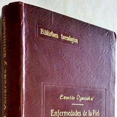 Libros antiguos: 1917. MANUAL DE ENFERMEDADES DE LA PIEL. VENÉREAS Y SIFILÍTICAS. EUSEBIO DE OYARZÁBAL. DERMATOLOGÍA.. Lote 194776712