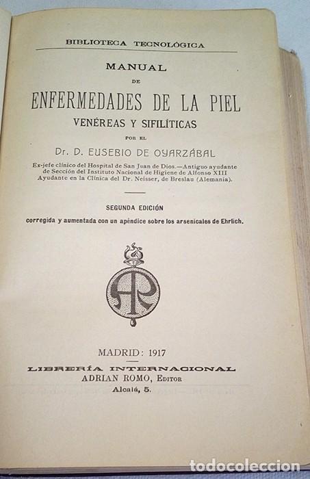 Libros antiguos: 1917. MANUAL DE ENFERMEDADES DE LA PIEL. VENÉREAS Y SIFILÍTICAS. EUSEBIO DE OYARZÁBAL. DERMATOLOGÍA. - Foto 2 - 194776712