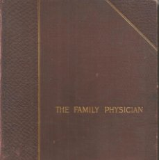 Libros antiguos: THE FAMILY PHYSICIAN: A MANUAL OF DOMESTIC MEDICINE. VV.AA.. Lote 194861553