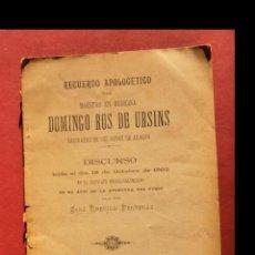 Libros antiguos: RECUERDOS APOLOGÉTICOS DEL MAESTRO EN MEDICINA DOMINGO ROS DE URSINS ARCHIVATO DE LOS REYES DE ARAGO. Lote 194873938