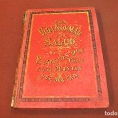 Libros antiguos: LA VIDA NORMAL Y LA SALUD - DOCTOR RENGADE - MONTANER Y SIMON EDITORES 1886 - AVSB. Lote 194931243
