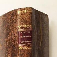 Libros antiguos: MANUAL DE FISIOLOGÍA DEL HOMBRE... (1840) NUTRCIÓN, SENTIDOS, SEXUALIDAD, EDADES, SIMPATÍAS Y SINERG. Lote 195013590