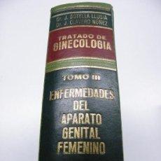 Libros antiguos: TRATADO DE GINECOLOGÍA. TOMO II-ADEMÁS HASTA 25 % DESCUENTO. (ELCOFREDELABUELO). Lote 195023730