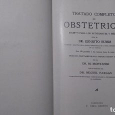 Libros antiguos: TRATADO COMPLETO DE OBSTETRICIA-ESCRITO PARA LOS ESTUDIANTES Y MÉDICOS-ERNESTO BUMM-1906. Lote 195040623