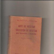 Libros antiguos: 1203. ARTE DE RECETAR Y COLECCION DE RECETAS PARA VETERINARIOS Y ESTUDIANTES. OTTO REGENBOGEN . Lote 195109727