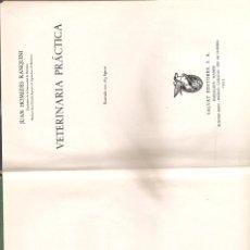 Libros antiguos: 1205. VETERINARIA PRACTICA. JUAN HOMEDES RANQUINI. Lote 195110618
