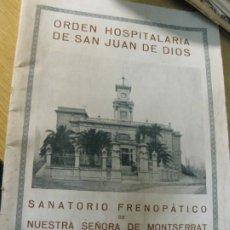 Libros antiguos: ORDEN HOSPITALARIA SAN JUAN DE DIOS SANATORIO FRENOPATICO AÑO 1929 SAN BAUDILIO LLOBREGAT SANT BOI . Lote 195153870