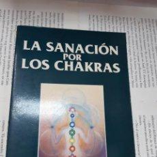 Libros antiguos: LA SANACION POR LOS CHAKRAS ZACHARY F. LANSDOWNE . Lote 195188110