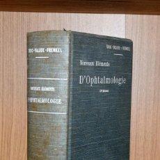 Libros antiguos: NOUVEAUX ÉLÉMENTS D'OPHTALMOLOGIE - H. TRUC. Lote 195207093