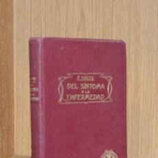 Libros antiguos: DEL SÍNTOMA A LA ENFERMEDAD - DR. F. COSTE. Lote 195207355