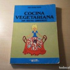 Libros antiguos: COCINA VEGETARIANA (504 RECETAS COMPATIBLES) ANA MARIA ROYO (1982). Lote 195291535