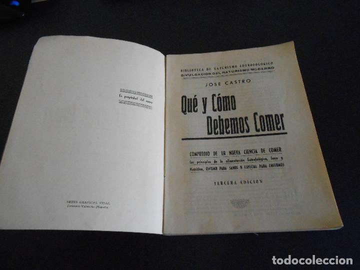 Libros antiguos: QUÉ Y CÓMO DEBEMOS COMER. JOSÉ CASTRO. TERCERA EDICIÓN - Foto 3 - 195298661